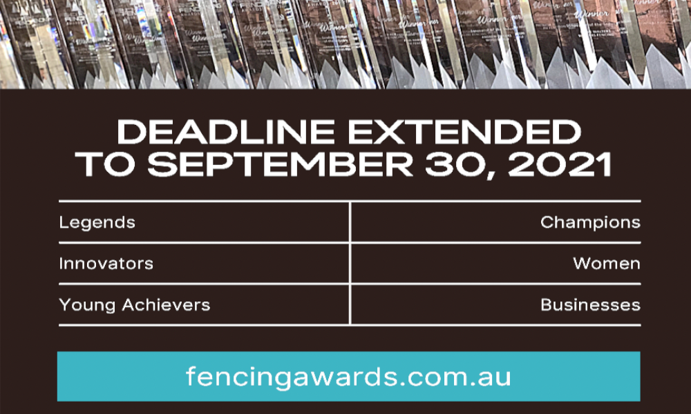 Australian FENCING Awards 2021 entries extended to September 30